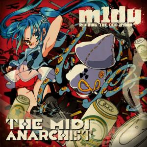 m1dy - The MIDI Anarchist (2007)