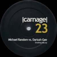 Michael Random vs. Dariush Gee - Smoking Kills EP (2007)