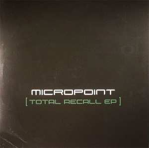 Micropoint - Total Recall EP (2008)