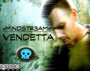 MiNDSTR3AM - VENDETTA (2012)