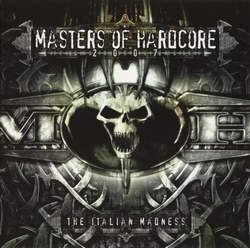 VA - Masters Of Hardcore 2007 - The Italian Madness