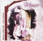 Mouse - History 1995/1997 - First Volume