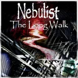 Nebulist - The Long Walk (2011)