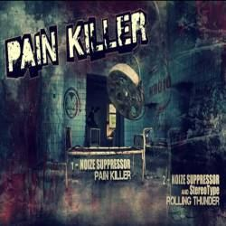 Noize Suppressor - Pain Killer (2011)