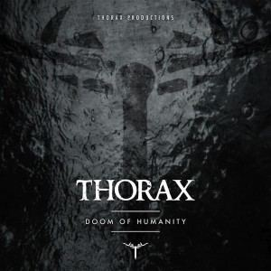 Thorax - Doom of Humanity