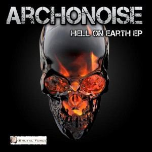 Archonoise - Hell On Earth (2017)