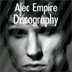 Alec Empire Discography