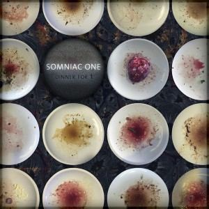Somniac One - Dinner for 1 (2016)