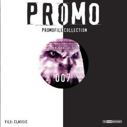 Promo - Promofile Classic 007 - Running Against The Rules (2006)