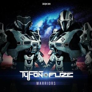 Tyfon Vs. The Fuze - Warriors (2017)