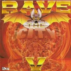 VA - Rave The City V (1994)