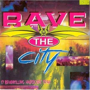 VA - Rave The City (1993)
