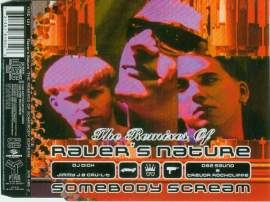Raver's Nature - The Remixes Of Somebody Scream (1996)