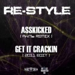 Re-Style - Get Asskicked! (2011)