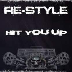Re-Style - Hit You Up (2012)