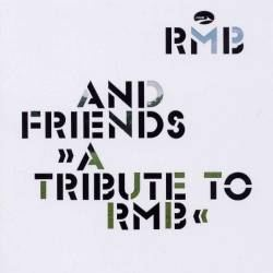 RMB And Friends - A Tribute To RMB (2003)