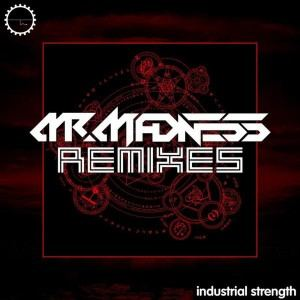 Mr. Madness - Mr. Madness Remixes (2017)
