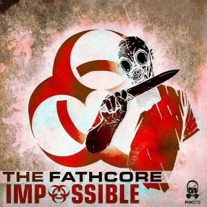 The Fathcore - Impossible