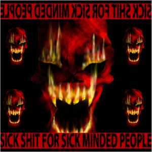 VA - Sick Shit for Sick Minded People (2006)