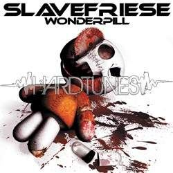 Slavefriese - Wonderpill (2008)