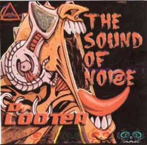 DJ Looter - The Sound Of Noize (2005)