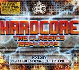 Sy, Dougal, Slipmatt, Billy Bunter - Hardcore The Classics 1994-2009 (2008)