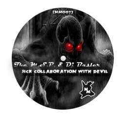 The M.S.P. & Dj Basler - Sick Collaboration With Devil (2010)