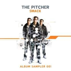 The Pitcher - Smack - Album Sampler 001 (2010)
