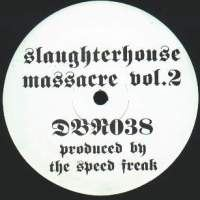 The Speed Freak - Slaughterhouse Massacre Vol. 2 (1995)