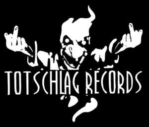 Totschlag Records FULL Label