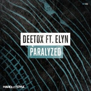 Deetox Feat. Elyn - Paralyzed (2017)