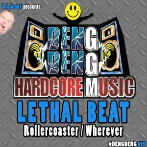 Lethal Beat - Rollercoaster / Wherever (2016)