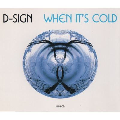 D-Sign - When It's Cold (1995)