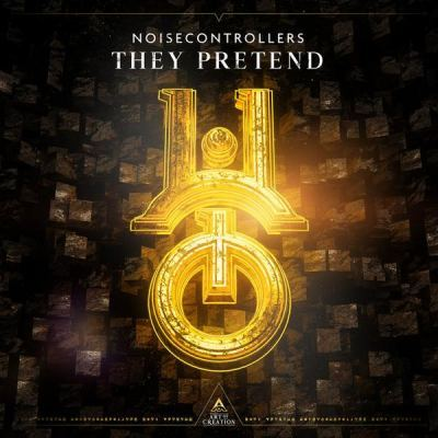 Noisecontrollers - They Pretend (2021)