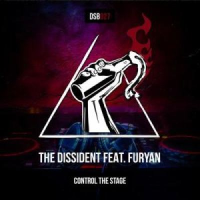 The Dissident & Furyan - Control The Stage (2020)