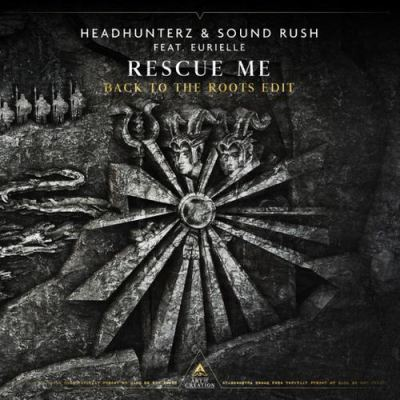 Headhunterz & Eurielle - Rescue Me (Back To The Roots Edit) (2020)