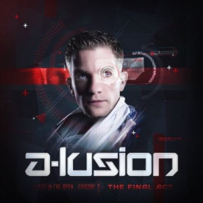 A-Lusion - Out In The Open 3: The Final Act (2014)