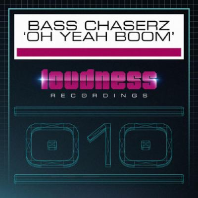 Bass Chaserz - Oh Yeah Boom (2016)