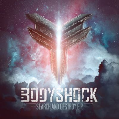 Bodyshock - Search and Destroy EP (2014)
