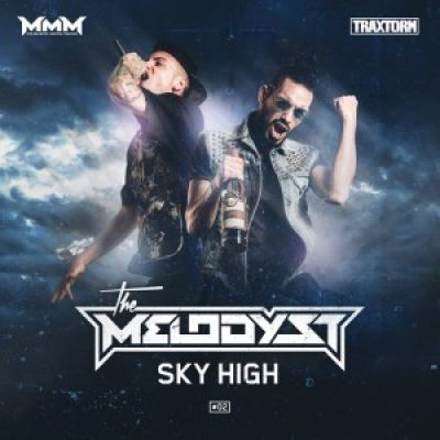 The Melodyst - Sky High (2016)