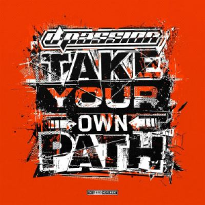 D-Passion - Take Your Own Path (2016)
