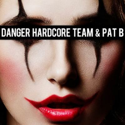 Danger Hardcore Team and Pat B - I Dont Care (2016)