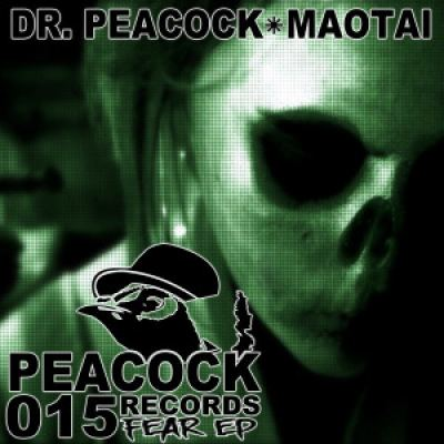 Dr. Peacock and Maotai - Fear EP (2014)