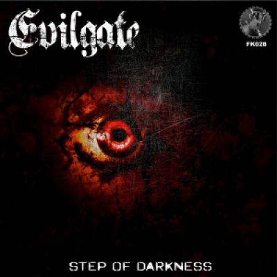 Evilgate - Step Of Darkness (2015)