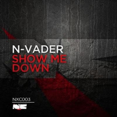 N-Vader - Show Me Down (2013)
