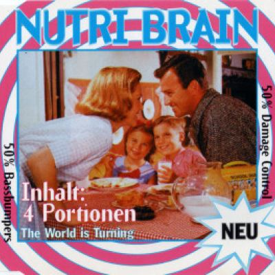 Nutri Brain - The World Is Turning (1995)