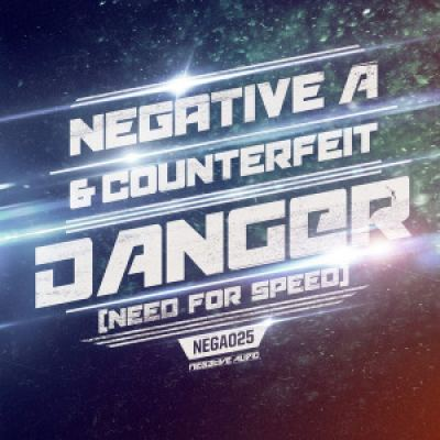 Negative A & Counterfeit - Danger (Need For Speed) (2016)