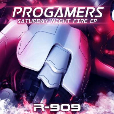 Progamers - Saturday Night Fire EP (2016)