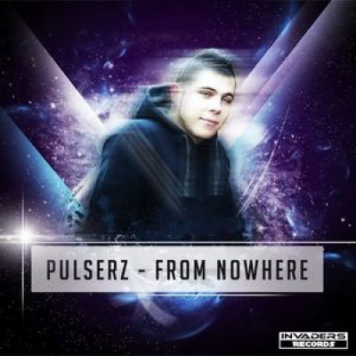 Pulserz - From Nowhere (2013)