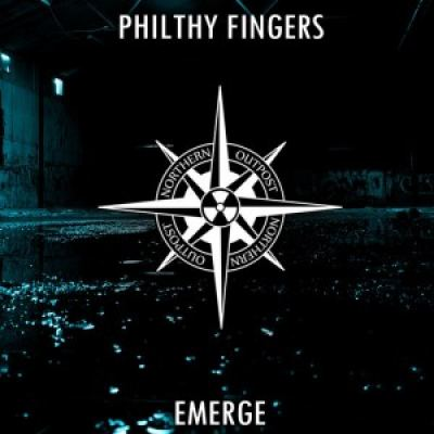 Philthy Fingers - Emerge